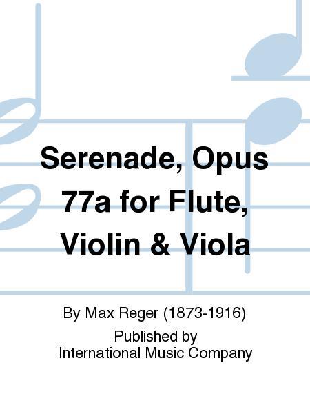 Serenade, Opus 77a for Flute, Violin & Viola