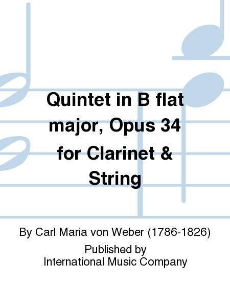 Quintet in B flat major, Opus 34 for Clarinet & String