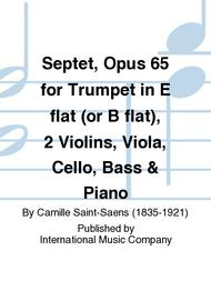 Septet, Opus 65 for Trumpet in E flat (or B flat), 2 Violins, Viola, Cello, Bass & Piano