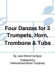 Four Danzas for 2 Trumpets, Horn, Trombone & Tuba