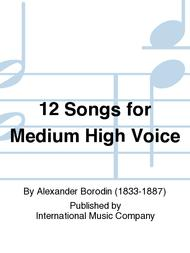 12 Songs for Medium High Voice