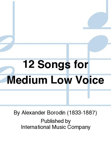 12 Songs for Medium Low Voice
