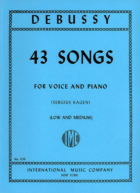 43 Songs. Medium & Low (transposed from the high volume). (F. & E.)