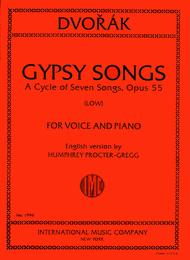Gypsy Songs. A Cycle of 7 Songs, Opus 55 - Low