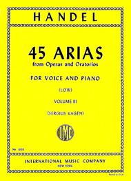 45 Arias from Operas and Oratorios