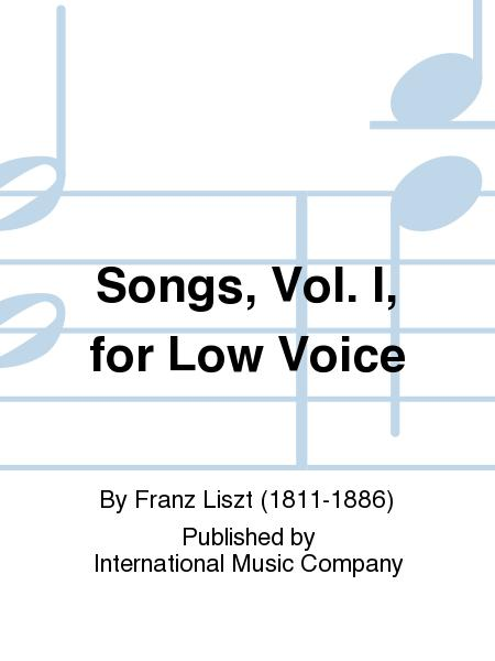 Songs, Vol. I, for Low Voice