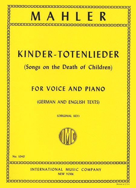 Kindertotenlieder (Songs on the Death of Children) - Medium