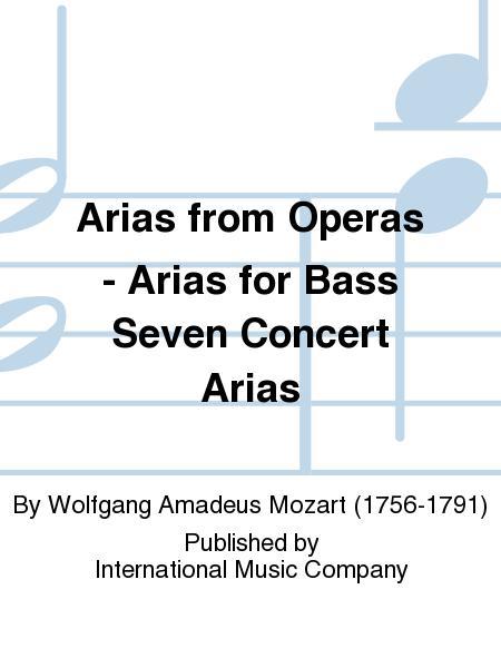Arias from Operas - Arias for Bass Seven Concert Arias