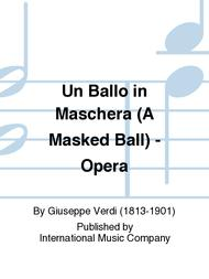 Un Ballo in Maschera (A Masked Ball) - Opera