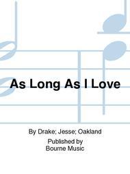As Long As I Love