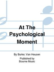 At The Psychological Moment