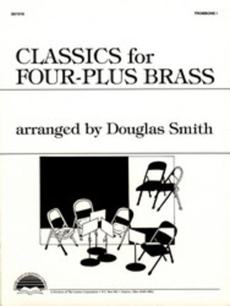 Classics for Four-Plus Brass - Trombone 1