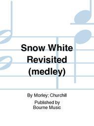 Snow White Revisited (medley)