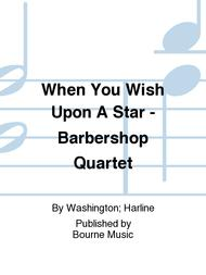 When You Wish Upon A Star - Barbershop Quartet