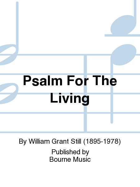 Psalm For The Living