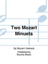 Two Mozart Minuets