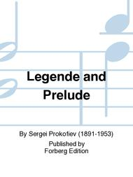 Legende and Prelude