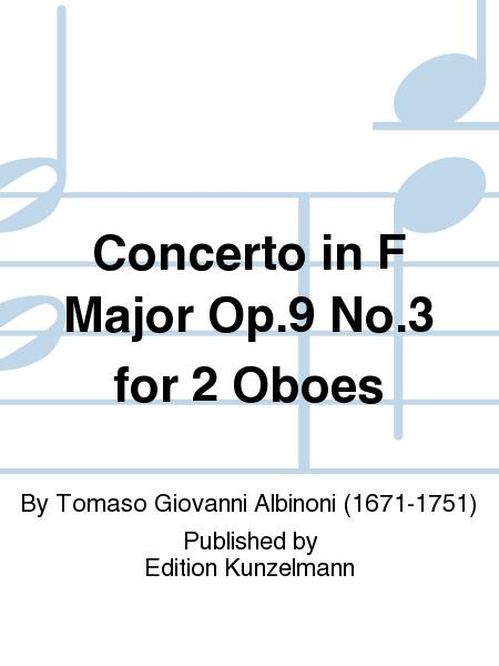 Concerto in F Major Op. 9 No. 3 for 2 Oboes
