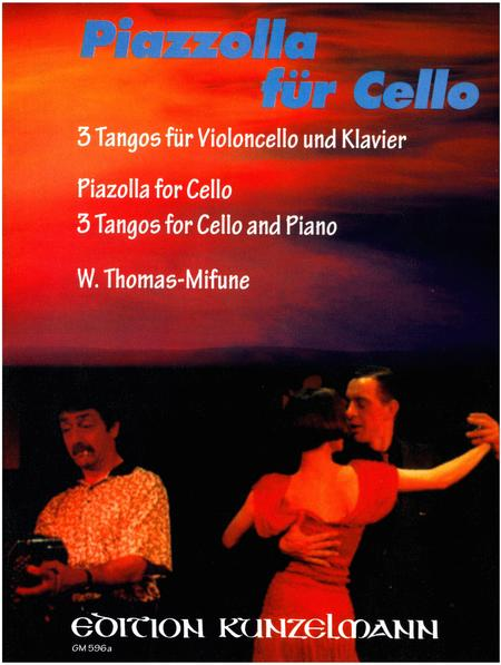 Piazzolla for Cello - 3 Tangos for Cello and Piano