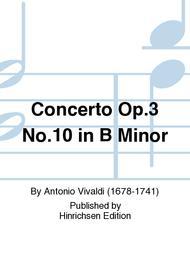 Concerto Op. 3 No. 10 in b minor
