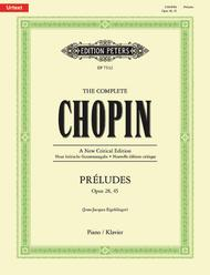 The Complete Chopin Preludes (Op. 28, Op. 45)