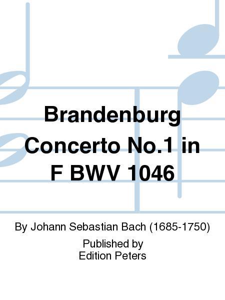 Brandenburg Concerto No. 1 in F BWV 1046