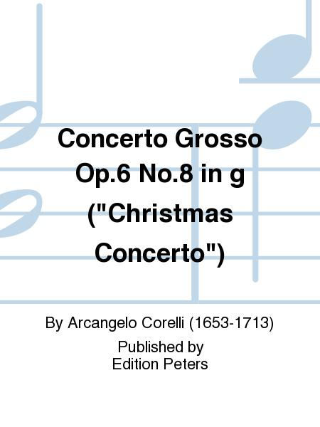 Concerto Grosso Op. 6 No. 8 in g (Christmas Concerto)