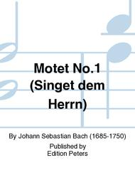 Motet I BWV 225 (Sing Ye to the Lord a New Song)