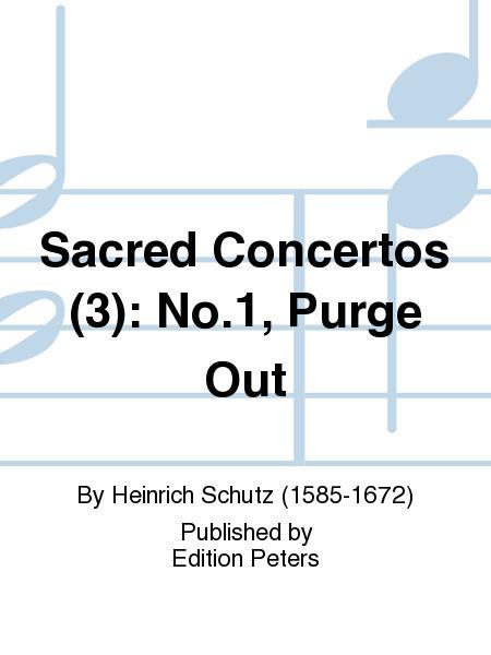 Sacred Concertos (3): No.1, Purge Out
