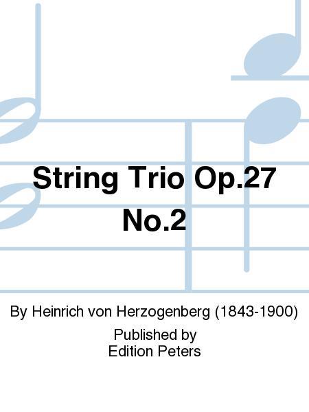 String Trio Op. 27 No. 2