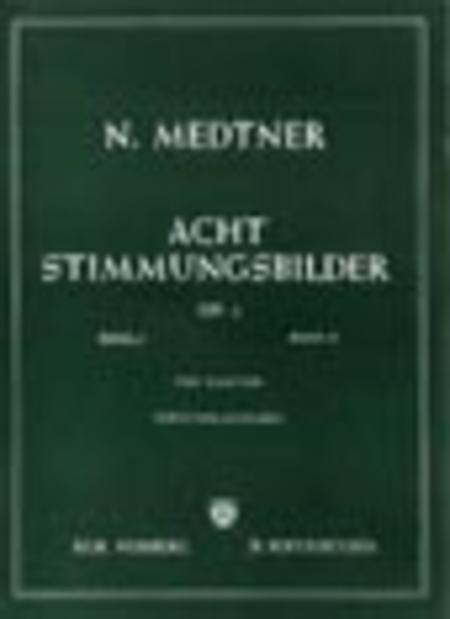 Acht Stimmungsbilder Op. 1 Volume 1