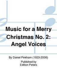 Music for a Merry Christmas No. 2: Angel Voices