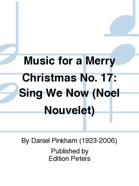 Music for a Merry Christmas No.17: Sing We