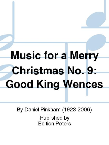 Music for a Merry Christmas No. 9: Good King Wences