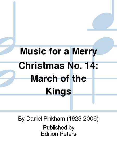 Music for a Merry Christmas No. 14: March of the Kings