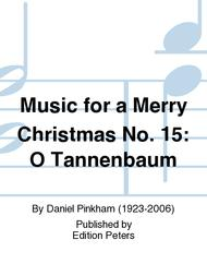 Music for a Merry Christmas No. 15: O Tannenb