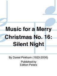 Music for a Merry Christmas No. 16: Silent Ni