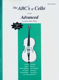 The ABC's of Cello for the Advanced - Book 3