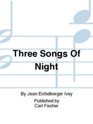 Three Songs Of Night