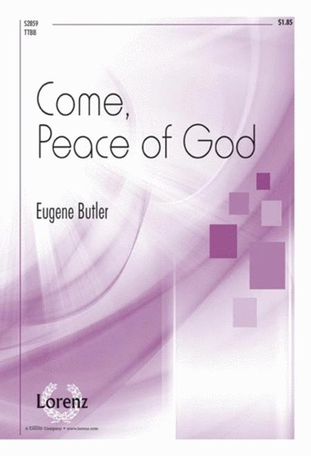 Come, Peace of God