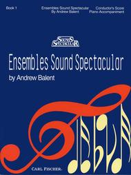 Ensembles Sound Spectacular - Book 1