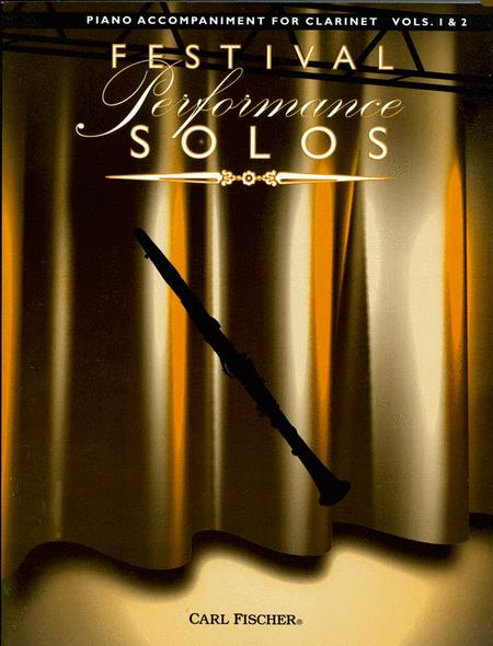 Festival Performance Solos - Clarinet Volumes 1 & 2 (Piano Accompaniment)