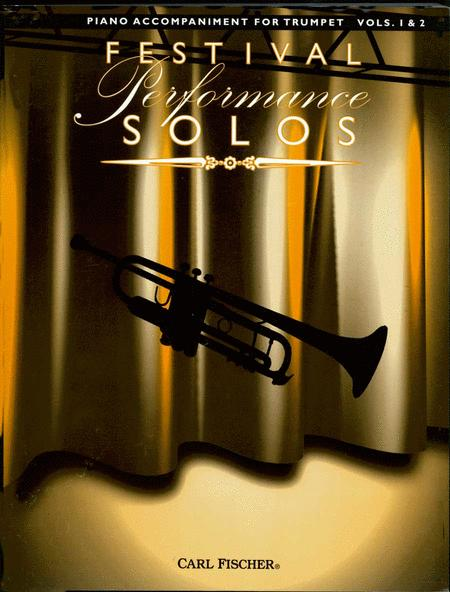 Festival Performance Solos - Trumpet Volumes 1 & 2 (Piano Accompaniment)