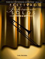Festival Performance Solos - Trombone/Baritone Volumes 1 & 2 (Piano Accompaniment)