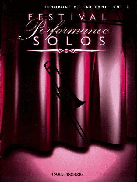 Festival Performance Solos - Volume 2 (Trombone/Baritone)