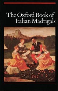 The Oxford Book of Italian Madrigals