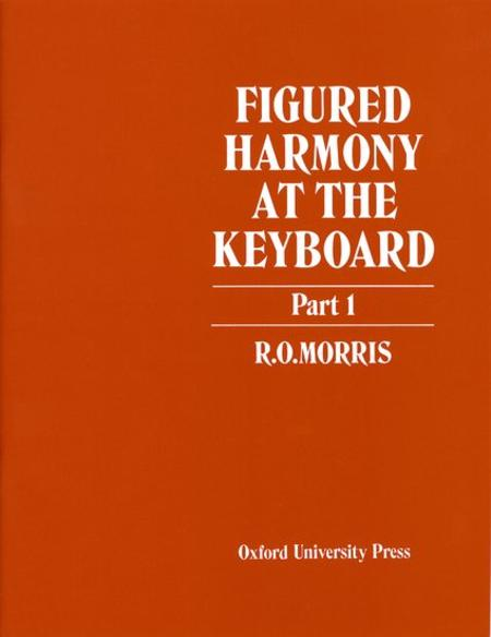 Figured Harmony at the Keyboard Part 1