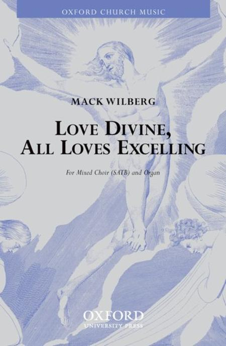 Love Divine, All Loves Excelling Sheet Music By Mack Wilberg - Sheet ...