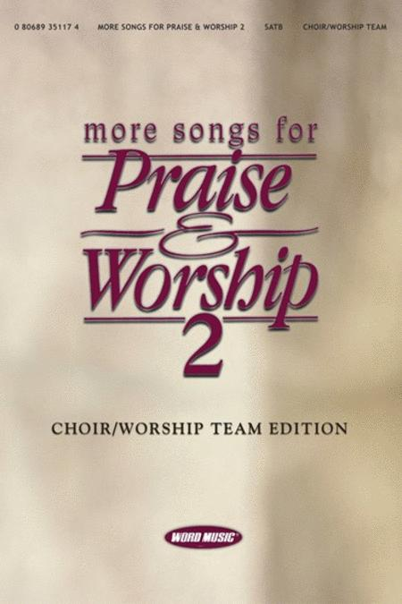 More Songs For Praise & Worship 2