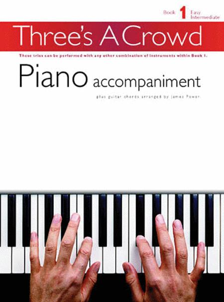 Three's a Crowd - Book 1 (Easy Intermediate)